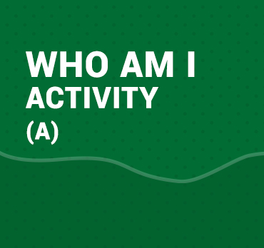 WHO AM I ACTIVITY(A)